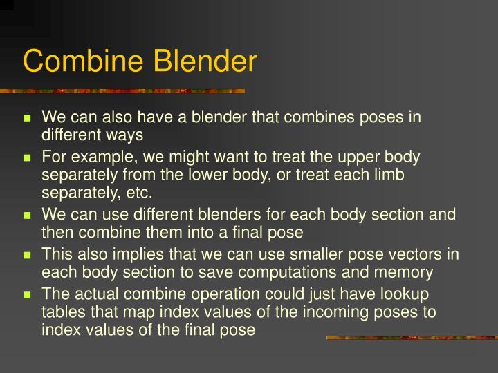 Combine Blender