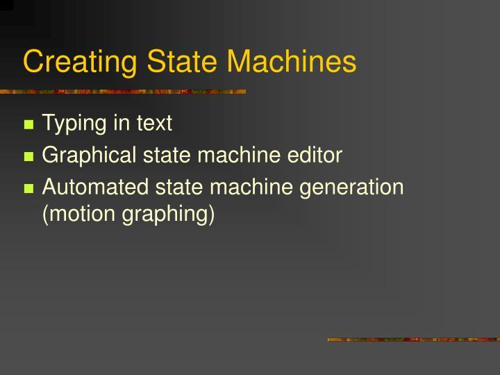 Creating State Machines