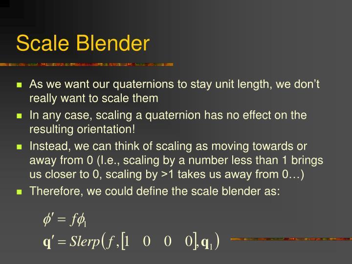 Scale Blender