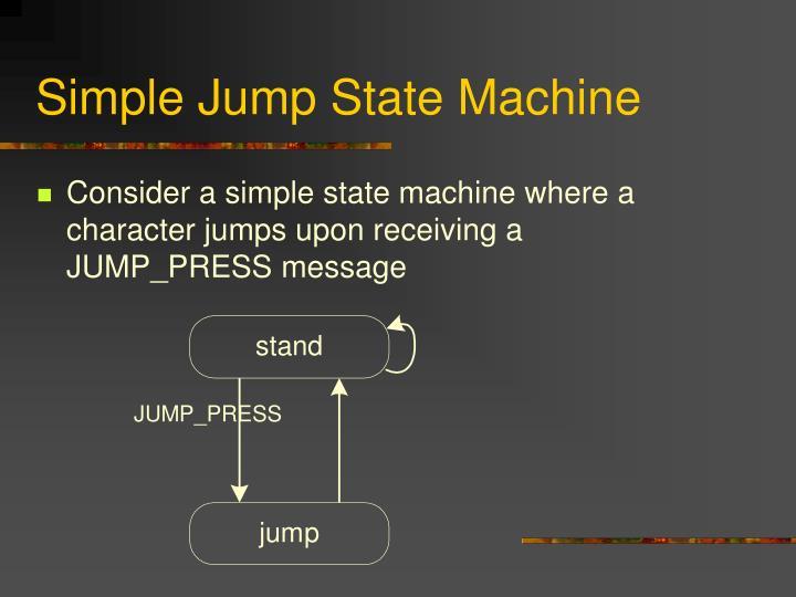Simple Jump State Machine