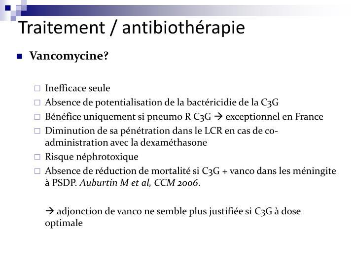 Traitement / antibiothérapie