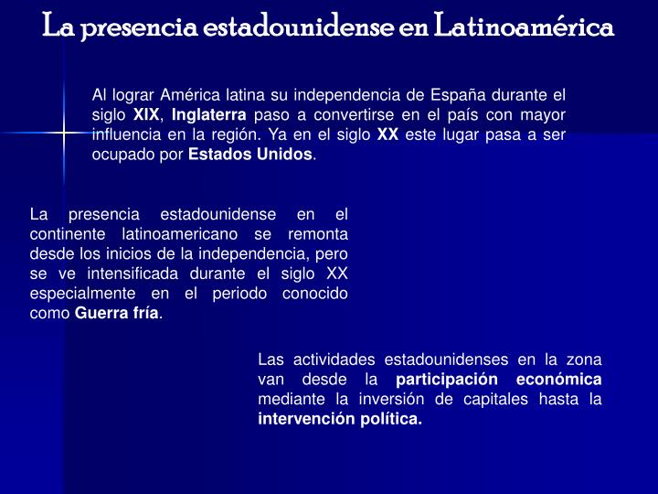 La presencia estadounidense en Latinoamérica