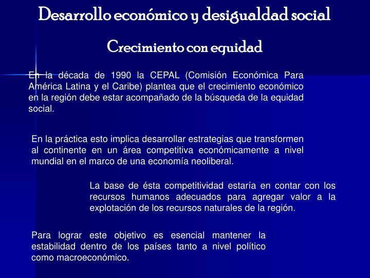 Desarrollo económico y desigualdad social