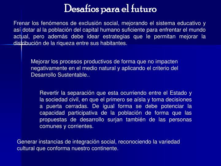 Desafíos para el futuro