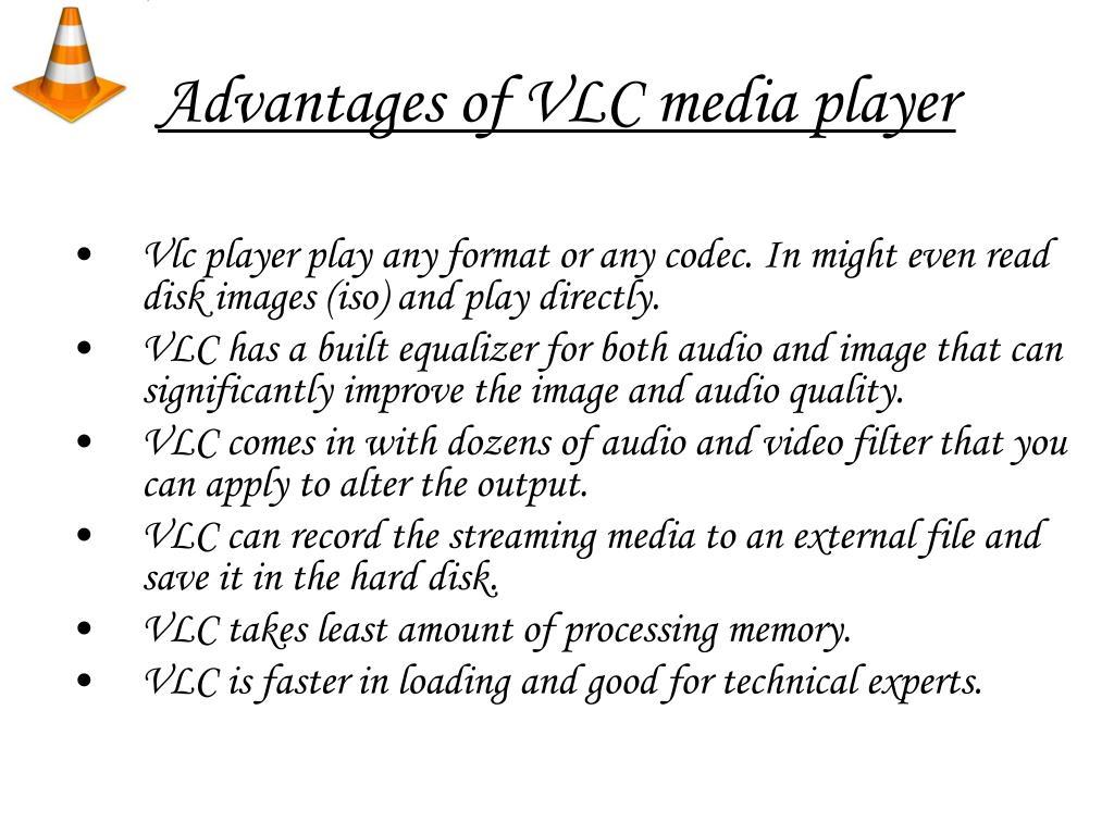 Advantages of VLC media player