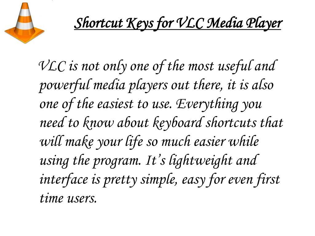 Shortcut Keys for VLC Media Player