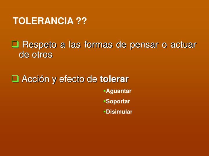TOLERANCIA ??