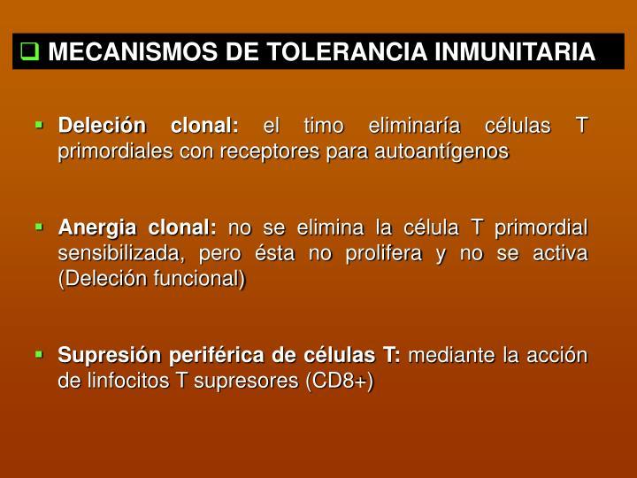 MECANISMOS DE TOLERANCIA INMUNITARIA