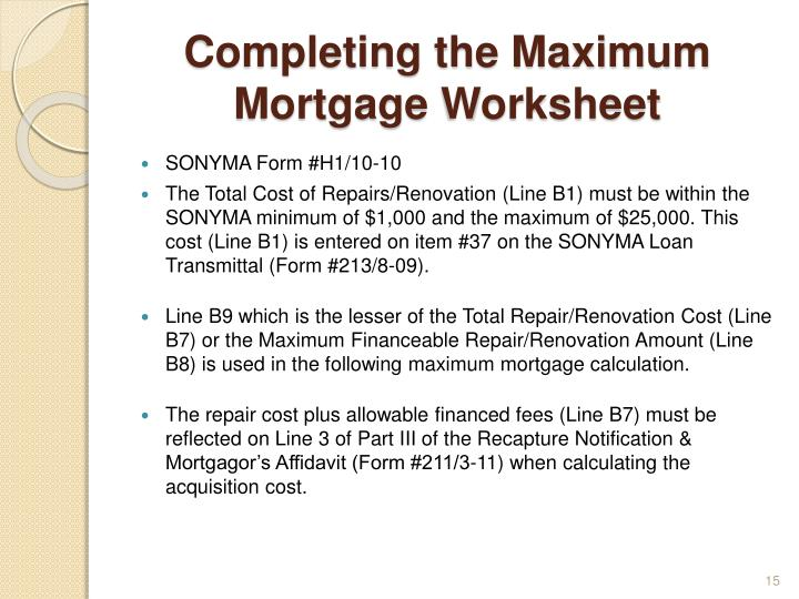 Completing the Maximum Mortgage Worksheet