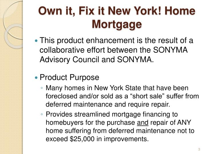 Own it, Fix it New York! Home Mortgage