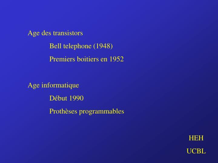 Age des transistors