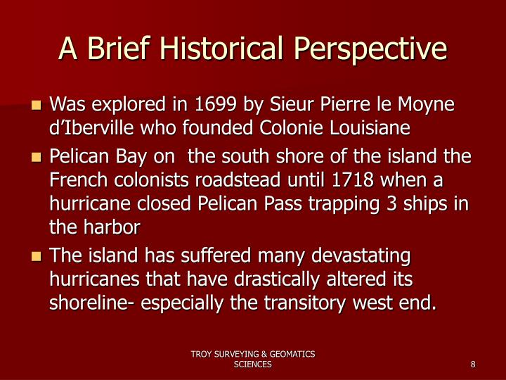 A Brief Historical Perspective