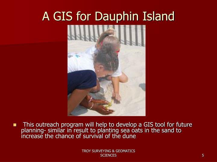 A GIS for Dauphin Island