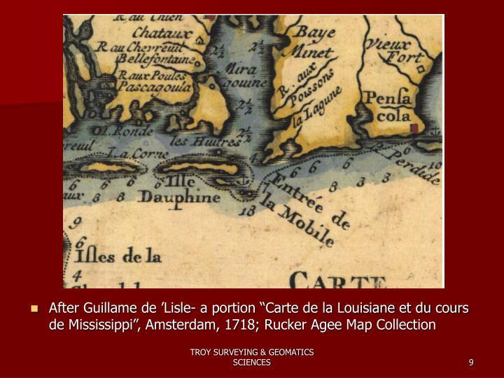 """After Guillame de 'Lisle- a portion """"Carte de la Louisiane et du cours de Mississippi"""", Amsterdam, 1718; Rucker Agee Map Collection"""