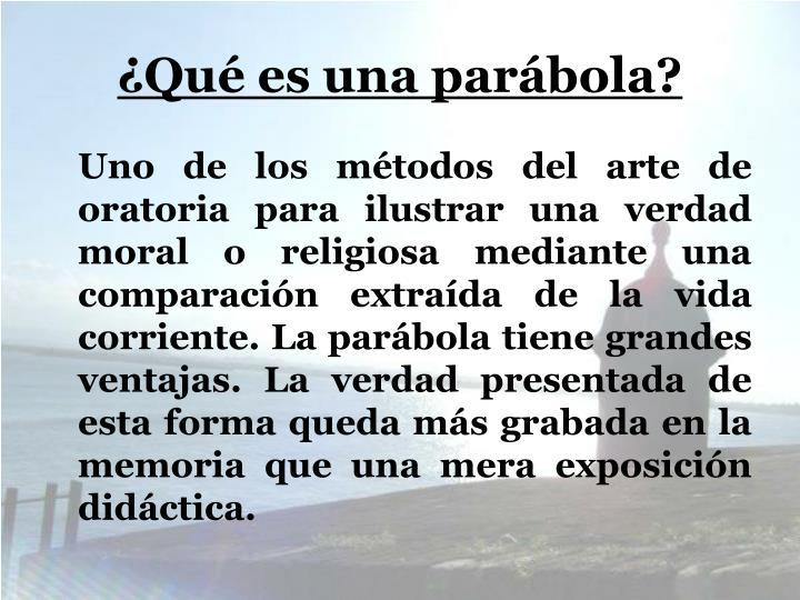 ¿Qué es una parábola?