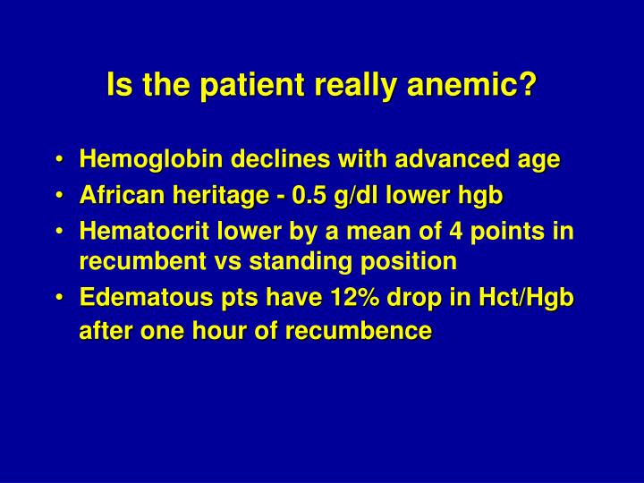 Is the patient really anemic