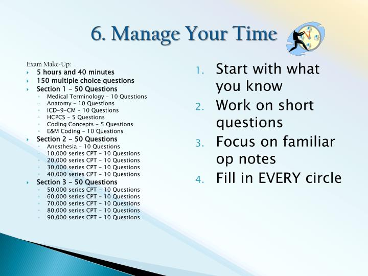 6. Manage Your Time