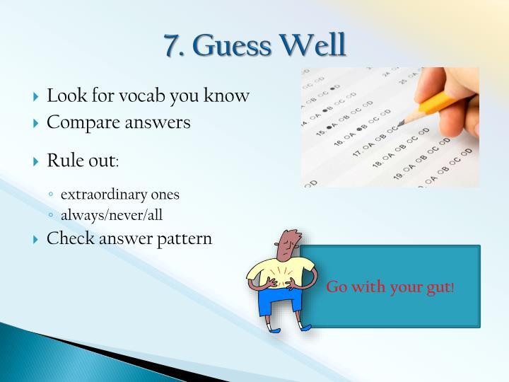 7. Guess Well