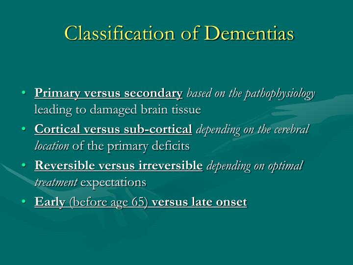 Classification of Dementias