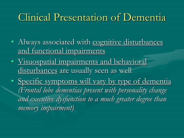 Clinical Presentation of Dementia