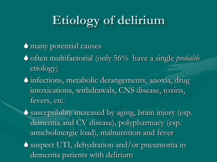 Etiology of delirium