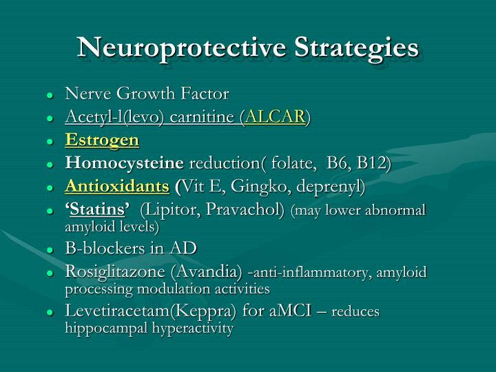 Neuroprotective Strategies