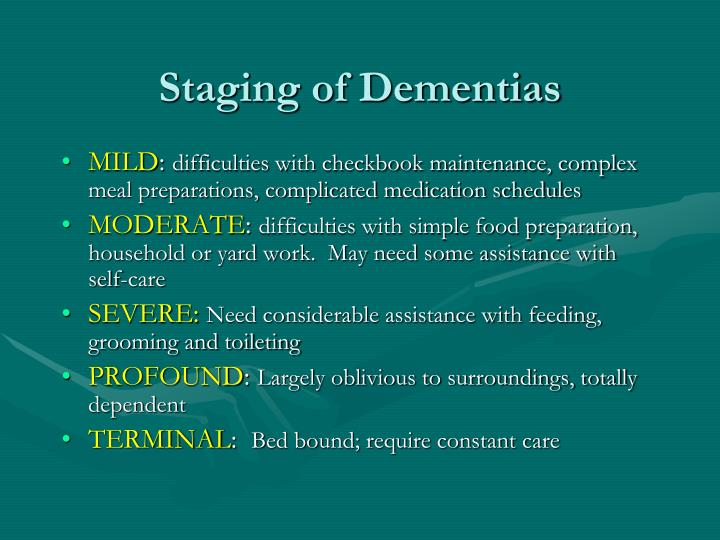 Staging of Dementias