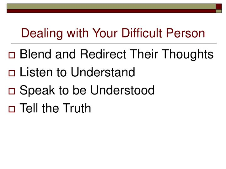 Dealing with Your Difficult Person