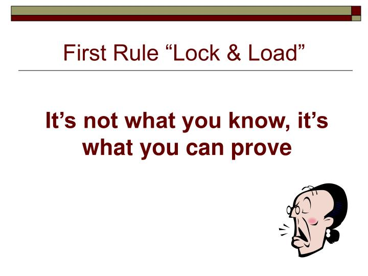 "First Rule ""Lock & Load"""