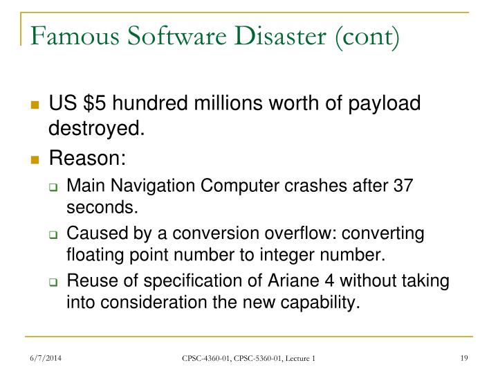 Famous Software Disaster (cont)