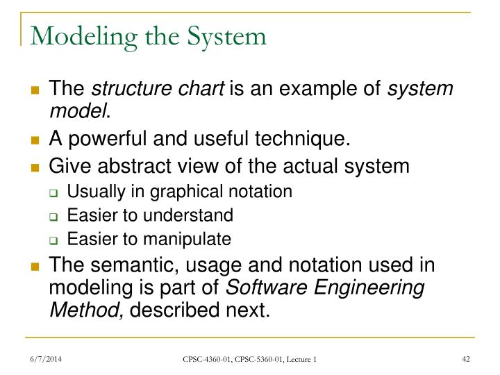 Modeling the System