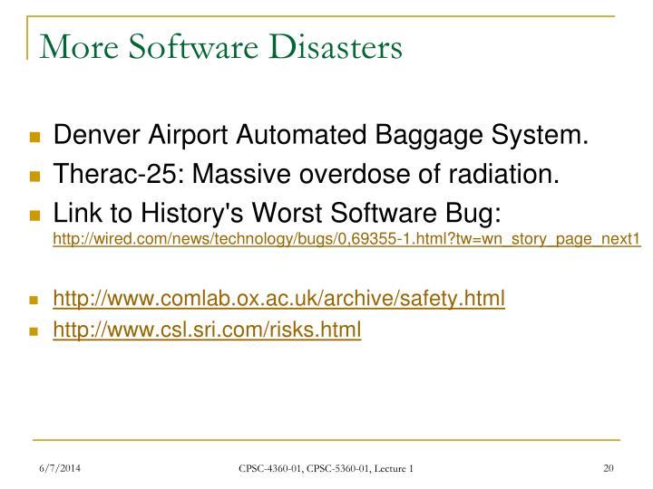 More Software Disasters