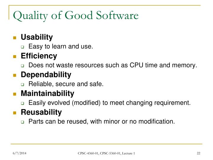 Quality of Good Software