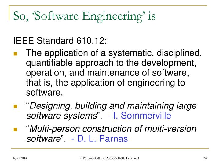 So, 'Software Engineering' is
