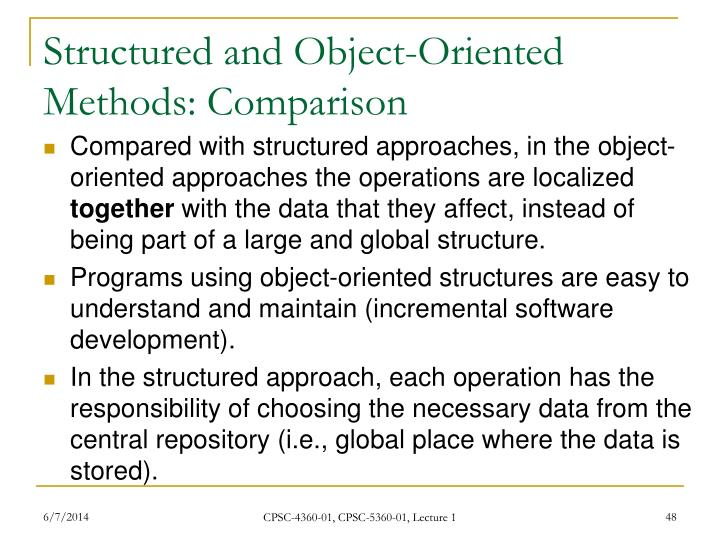 Structured and Object-Oriented Methods: Comparison