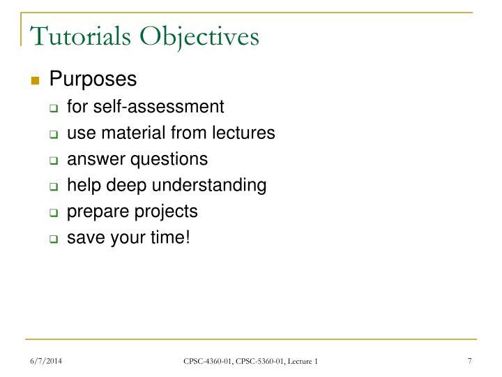 Tutorials Objectives