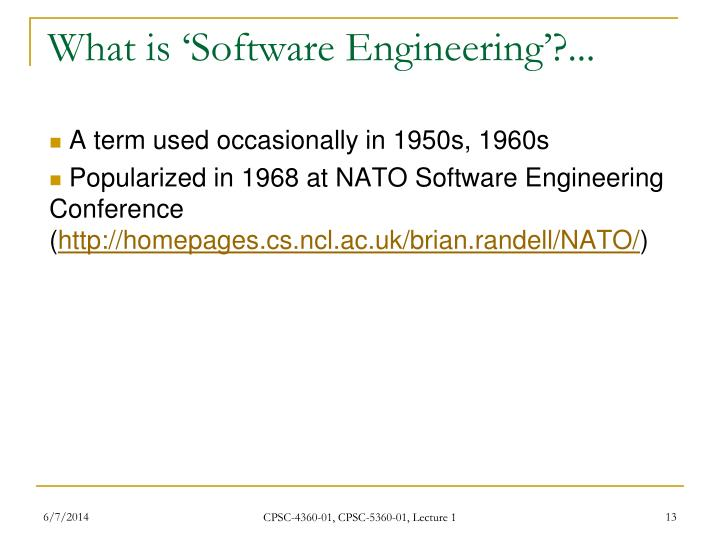 What is 'Software Engineering'?...