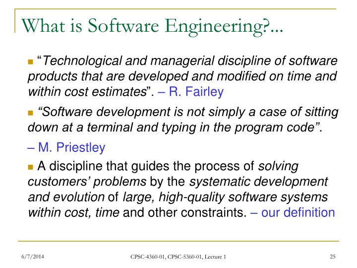 What is Software Engineering?...