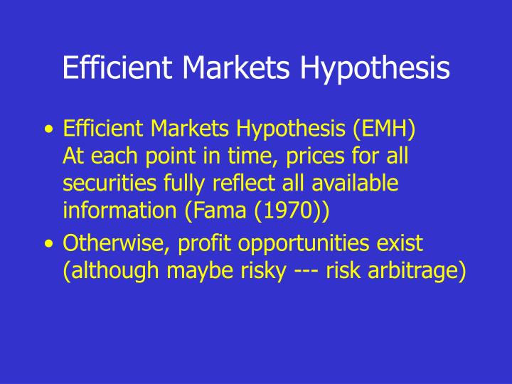 Efficient Markets Hypothesis