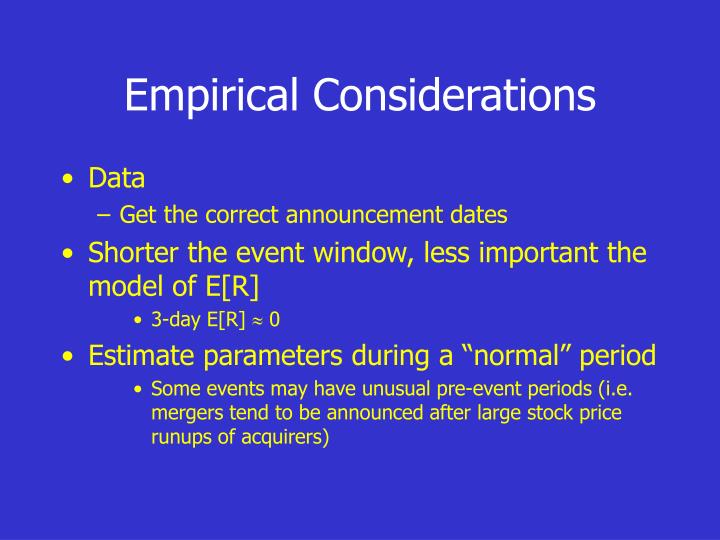 Empirical Considerations