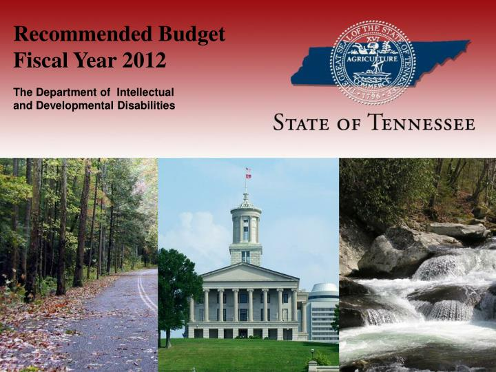 Recommended budget fiscal year 2012