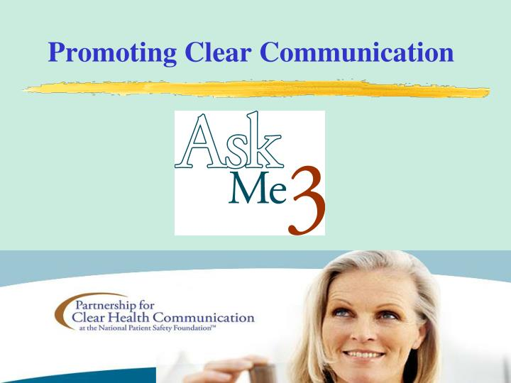 Promoting Clear Communication
