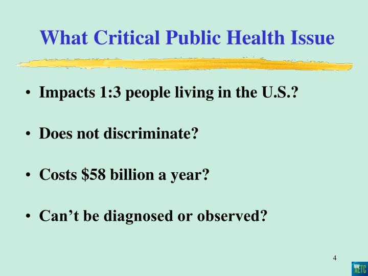 What Critical Public Health Issue