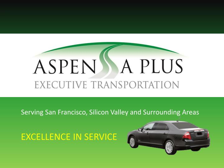 Serving San Francisco, Silicon Valley and Surrounding Areas