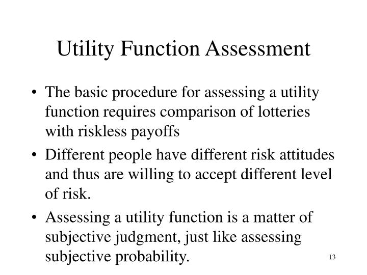Utility Function Assessment