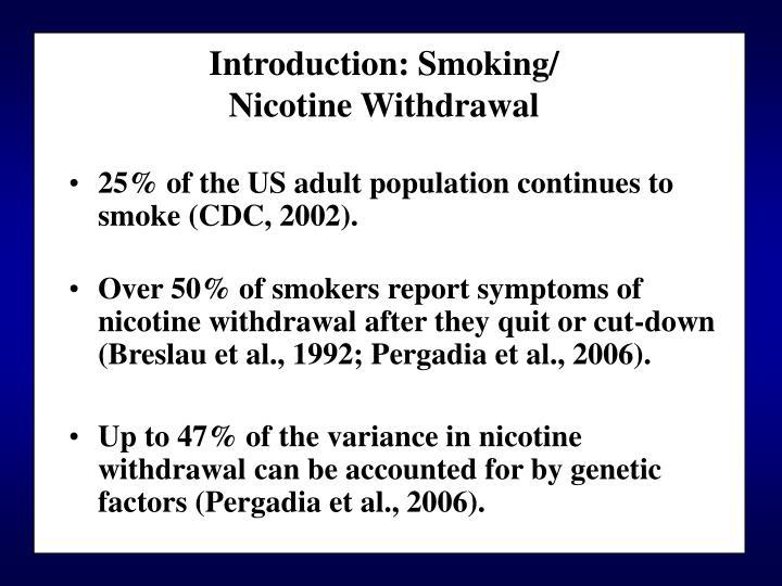 Introduction: Smoking/