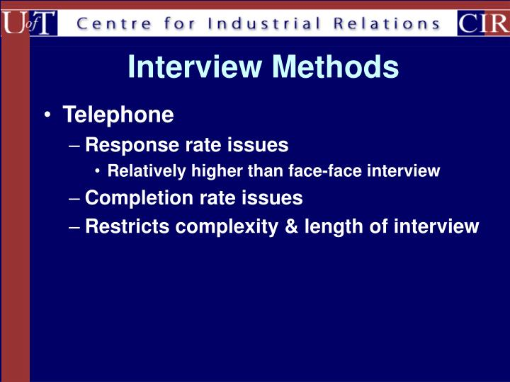 Interview Methods