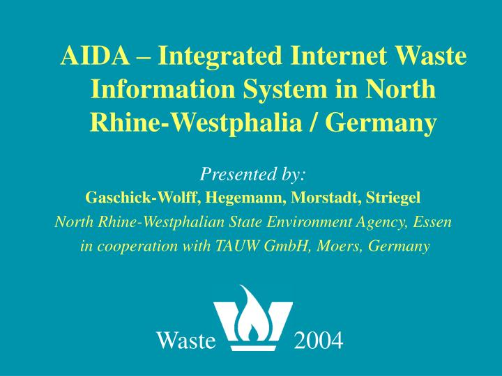Aida integrated internet waste information system in north rhine westphalia germany