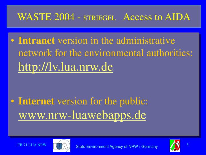 Waste 2004 striegel access to aida