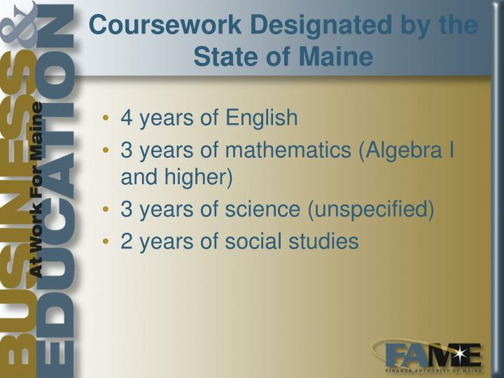 Coursework Designated by the State of Maine
